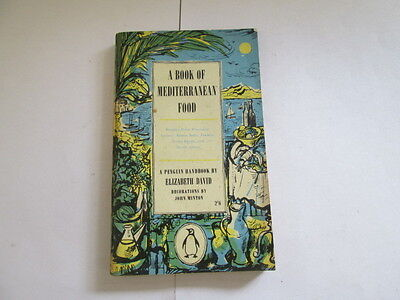 Good - A Book of Mediterranean Food - Elizabeth David 1955-01-01 1960 reprint. P