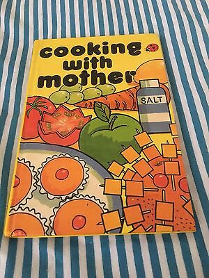 Ladybird: Cooking With Mother HB Book 1977 **Good Condition**
