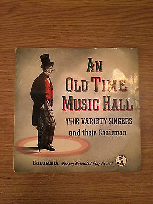 """The Variety Singers - An Old Time Music Hall (7"""" Vinyl Single) VG/VG+"""