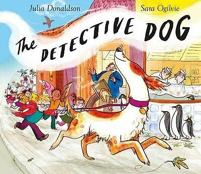 The Detective Dog by Julia Donaldson Paperback BRAND NEW BESTSELLER 2017