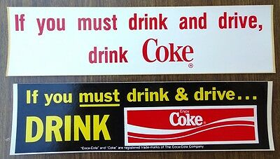 "2pc VTG Coca Cola Bumper Sticker ""If You Must Drink & Drive Drink Coke"" 1980s"