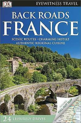 Back Roads France (DK Eyewitness Travel Back Roads), , New Book