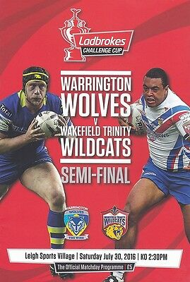 * WARRINGTON v WAKEFIELD - 2016 CHALLENGE CUP SEMI-FINAL PROGRAMME *