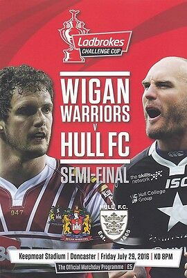 * WIGAN v HULL FC - 2016 CHALLENGE CUP SEMI-FINAL PROGRAMME *
