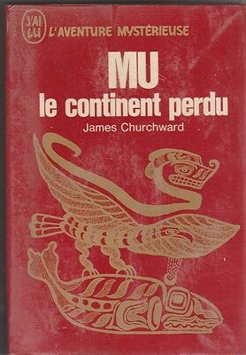 James Churchward - Mu le continent perdu