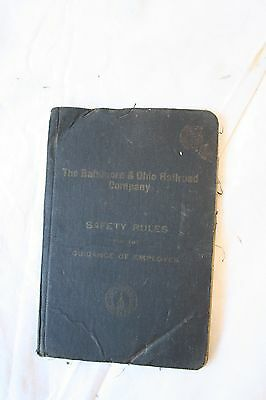 1920 Baltimore & Ohio Railroad Company Safety Rules for Guidance of Employes B&O