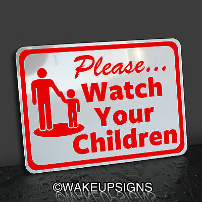 Please Watch Your Children Sign Aluminum Supervise  At Play Pool Arms Reach