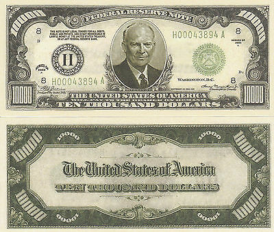 Eisenhower $10,000 Dollar Bill Collectible Fake Play Funny Money Novelty Note