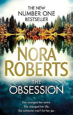 The Obsession by Nora Roberts Paperback BRAND NEW BESTSELLER Romance 2017