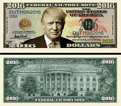 Trump Victory 2016 Dollar Bill Fake Play Funny Money Novelty Note + FREE SLEEVE