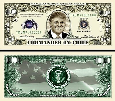 Donald Trump Commander-In-Chief Million Dollar Bill Funny Money Novelty Note