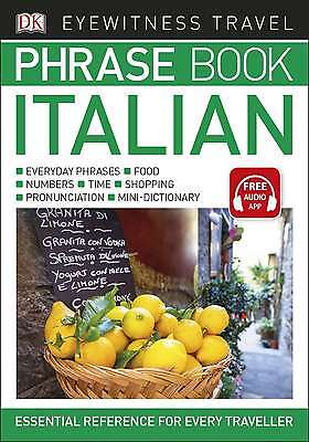 Eyewitness Travel Phrase Book Italian: Essential Reference for Every Traveller (