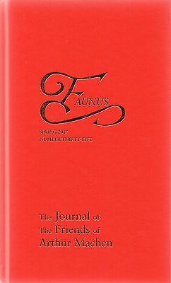 Faunus 35 Spring 2017 - The Journal Of The Friends Of Arthur Machen - New