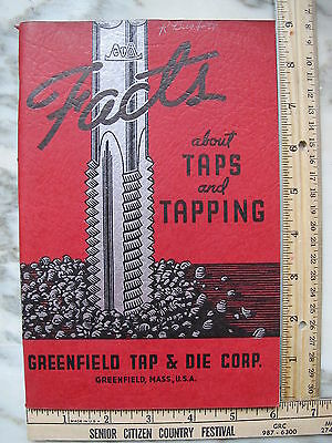 1942 Greenfield Tap & Die Corp. Massachusetts Facts About Taps and Tapping