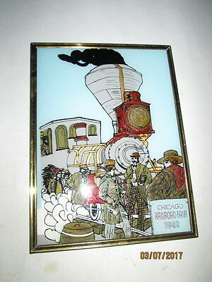 VINTAGE REVERSE HAND PAINTED & SILK SCREENED 1949 CHICAGO RAILROAD FAIR signed