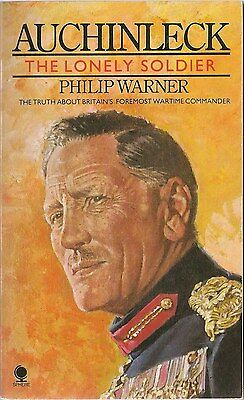 Auchinleck, The Lonely Soldier by Philip Warner