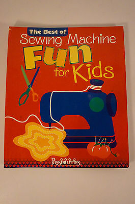 The Best of Sewing Machine Fun for Kids Book Spiral Bound Illustrations Ages 7 +