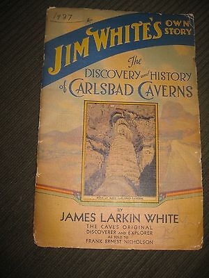 1932 First Edition signed Carlsbad Cavern New Mexico pamphlet by Jim White