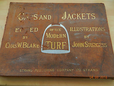 caps and jackets of the modern turf, by chas w blake, john sturgess, derby,