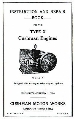 "Cushman Type ""X"" Gas Engine Motor Book Manual Cub w/ Wico EK Magneto hit & miss"