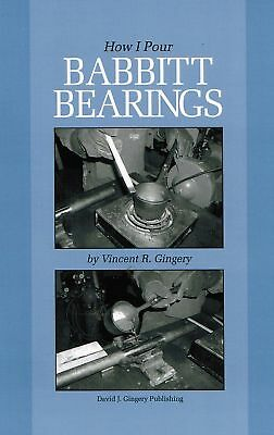 How To Pour Babbitt Bearings Hit Miss Gas Motor Engine Gingery Tractor Rod Main