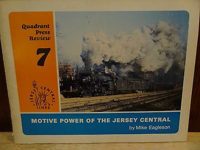 Quadrant Press Review 7 Motive Power Of The Jersey Central By Mike Eagleson