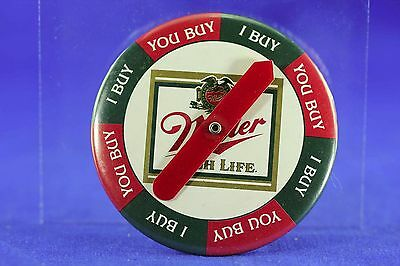 Vintage Miller High Life Tin Litho Pin Back Spinner Who Buys