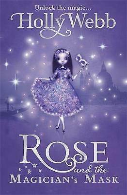 Rose and the Magician's Mask: Book 3 by Holly Webb-9781408304495-G030