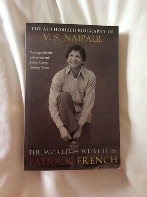 The World Is What It Is: The Authorized Biography of V.S. Naipaul New Paperback