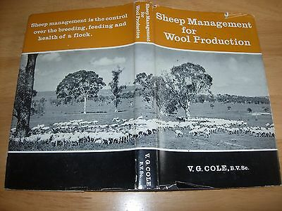 SHEEP MANAGEMENT FOR WOOL PRODUCTION ~ 1963 1st EDITION HARDBACK by V.G. COLE