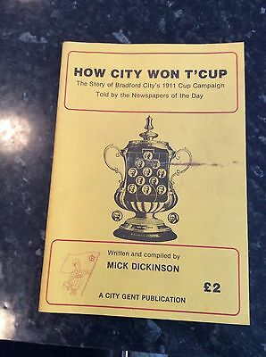 How City Won' T Cup Bradford City 1911 Cup Campaign