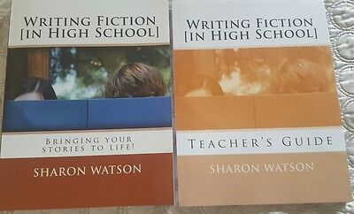 Writing Fiction in High School by Sharon Watson. Student Book and Teacher Guide