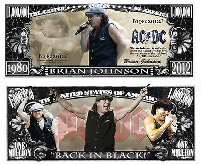 Brian Johnson of AC/DC Million Dollar Bill Collectible Funny Money Novelty Note