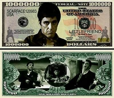 ScarFace Al Pacino Million Dollar Bill Collectible Fake Funny Money Novelty Note