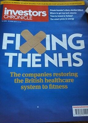 Fixing The NHS, Investors Chronicle, 16 - 22 June 2017