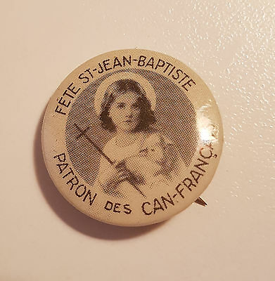 Uber Rare Pin Back button French Canadian Quebec Canada 1930s St-Jean-Baptiste