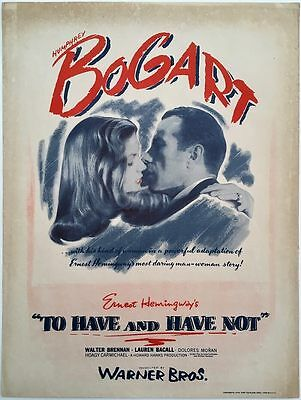 To Have And To Have Not 1944 US Herald - Humphrey Bogart and Lauren Bacall