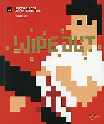 Space Invader - WIPE OUT IN HONG KONG - Invasion guide #6 -BOOK/LIBRO- HARDCOVER