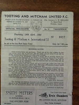 1966  The Late Bob Baker---Tooting and Mitcham v International X1