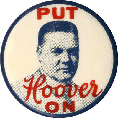 Classic 1928 Campaign PUT Herbert HOOVER ON Celluloid Button (5800)