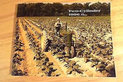 John Deere Two Cylinder July -AUG 1996 A John Deere Collector's publication