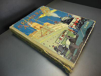 collectable Vintage Story Book By Road, Rail, Air and Sea Blackie hardback