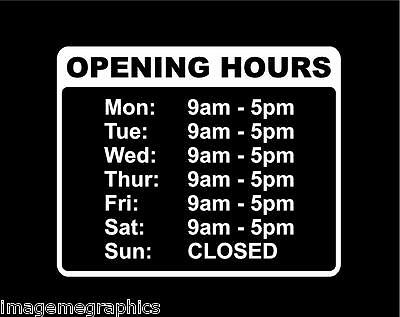 CUSTOM OPENING HOURS Window Vinyl Decal Business Sticker Shop trading times