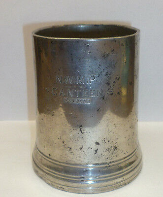 Nwmp Half Pint Pewter Tankard 1874-1904 Northwest Mounted Police Rare Authentic