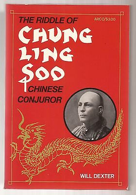 THE RIDDLE OF CHUNG LING SOO CHINES CONJUROR by Will Dexter