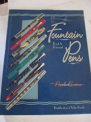 1999 FOUNTAIN INK PENS Past & Present PRICE GUIDE BOOK Hardback Color Pics $$$