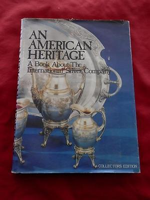 An American Heritage A Book About The International Silver Company, Signed Hogan