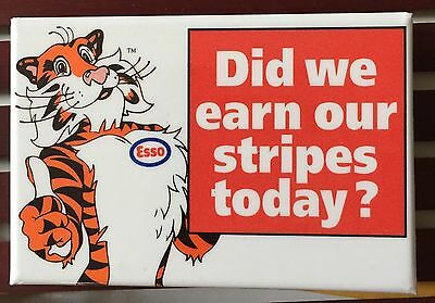 Esso Vintage Pin Back Tiger Did We Earn Our Stripes Today