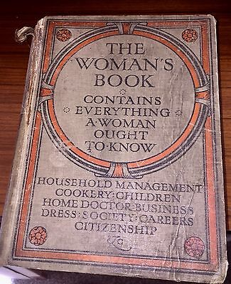 A vintage book-The Women's Book edited by  Florence B Jack in 1911.