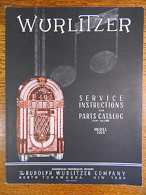 WURLITZER Service Instruction and Parts Catalog #288 Model 1015 Vestal Press